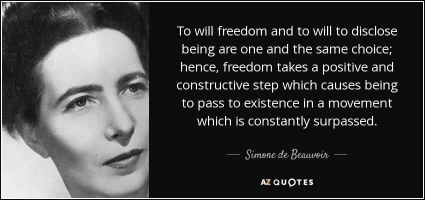 quote-to-will-freedom-and-to-will-to-disclose-being-are-one-and-the-same-choice-hence-freedom-simone-de-beauvoir-107-71-17